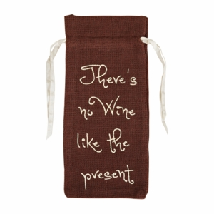 "Burlap Chocolate Wine Bag Stencil ""No Wine Like..."" 13x6.5"