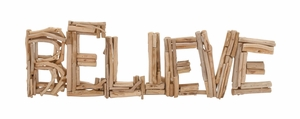 Creative Styled Classy Driftwood Believe - 76356 by Benzara