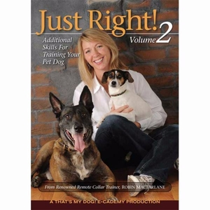 That's My Dog Just Right Dog Training DVD Volume 2