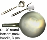 "D. 10"" metal handle pow w/ round bottom,USA made, spatula/ladle, sorry N/A"