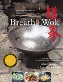 The Breath of a Wok by Grace Young (10th printing)