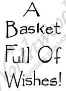 B10251 Classic A Basket Full Of Wishes