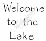 C7986 Classic Welcome To The Lake