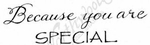 D8435 Mixed Font Because You Are Special