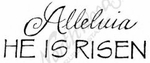 D8489 Mixed Font Alleluia He Is Risen