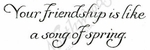 D9780 Classy Your Friendship Is Like
