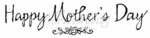 H6705 Calligraphy Happy Mother's Day