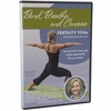 Fertility Yoga DVD - Bend, Breathe, & Conceive