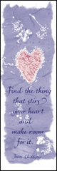Bookmark: Find the Thing that Stirs Your Heart