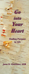 Go into Your Heart:  Finding Purpose in Life