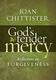 God's Tender Mercy: Reflections on Forgiveness