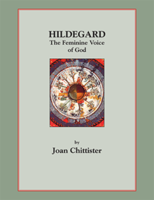 Hildegard: The Feminine Voice of God