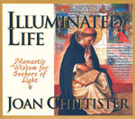 Illuminated Life: Monastic Wisdom for Seekers of Light