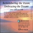 Remembering the Vision; Embracing the Dream CD