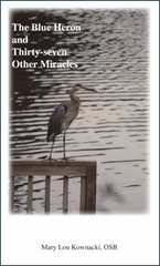 The Blue Heron and Thirty-Seven Other Miracles