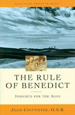 The Rule of Benedict: Insights for the Ages First Edition
