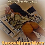 Bring You Body Gal