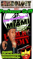 Professor Griff In Miami August 5, 2017