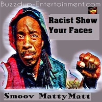 Racist Show Your Faces