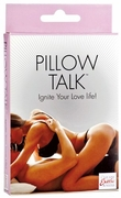 Pillow Talk - Ignite Your Love Life!