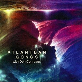 Atlantean Gongs by Don Conreaux