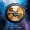 Channel Of Light: Gong And Guided Imagery Meditation by Kenny Kolter & Julie M. Milne, PhD