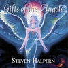 Gifts of the Angels by Steven Halpern