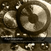 Gong & Singing Bowl Improvisations by Paul Stranahan Trio