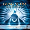 Gong Sutra (Beyond the Wheel of Time) by Don Conreaux