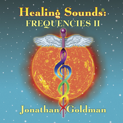 Healing Sounds: Frequencies II by Jonathan Goldman