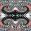 Hyperbolic Spirals by Leap of Faith Orchestra  and Metal Chaos Ensemble