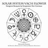 Solar System Vach Flower by Don Conreaux