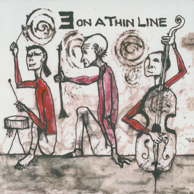 Three on a Thin Line by Tatsuya Nakatani Harold Rubin & Barre Phillips