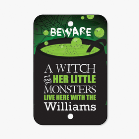 A Witch And Her Little Monsters Custom Sign