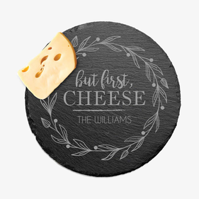 But First Cheese Personalized Round Slate Tray