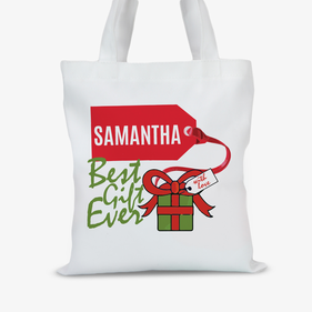 Custom Best Gift Ever Tote Bag