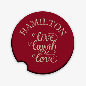 Custom Live Love Laugh Car Coaster