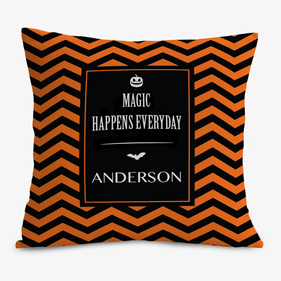 Custom Magic Happens Everyday Cushion Cover
