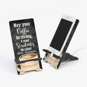Customized Teacher Cell Phone Stand
