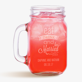 Eat Drink & Be Married Custom Mason Jar