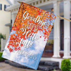 Goodbye Summer Hello Fall Custom House Flag