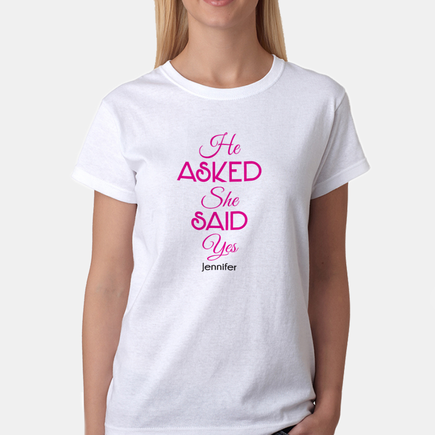 He Asked She Said Yes Personalized Bridal T-Shirt