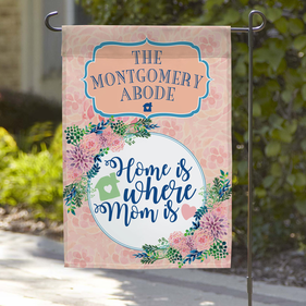 Home Is Where Mom Is Custom Garden Flag