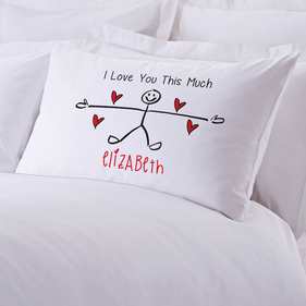 I Love You This Much Personalized Pillowcase