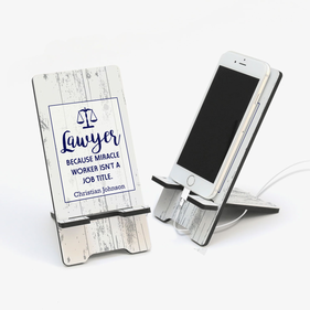 Lawyer Custom Cell Phone Stand