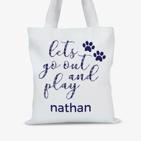 Let's Go Out And Play Custom Pet Tote Bag