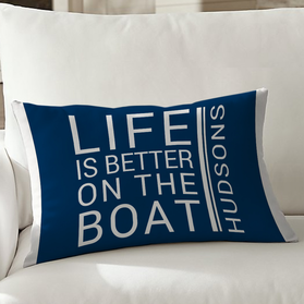 Life Is Better On A Boat Personalized Pillowcase