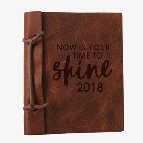 Now Is Your Time To Shine Custom Leather Journal