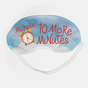 Personalized 10 More Minutes Sleeping Eye Mask