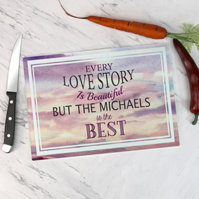 Personalized Every Love Story is Beautiful Glass Cutting Board